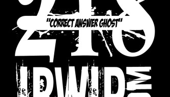 "IBWIP Episode #0218 ""Correct Answer Ghost"""