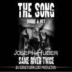 """The Song: Inside and Out Episode #0019 """"Same River Twice"""""""