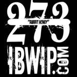 "IBWIP Episode #0273 ""RABBIT HONEY"""