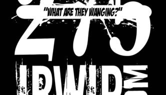 """IBWIP Episode #0275 """"WHAT ARE THEY WANGING"""""""